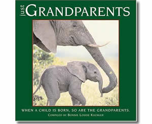 Just Grandparents - When a Child is Born, So Are Grandparents - Grandparents Day Books for Kids