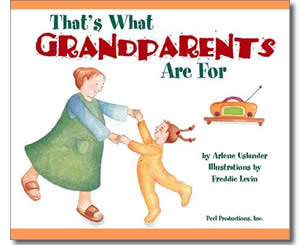 That's What Grandparents Are For - Grandparents Day Books for Kids