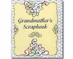 Grandmother's Scrapbook - Grandparents Day Books