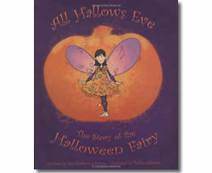 All Hallow's Eve - The Story of the Halloween Fairy  - Halloween Books for the Classroom
