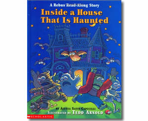 Inside a House That Is Haunted: A Rebus Read-Along Story - Halloween Books for Kids