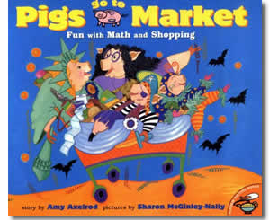 Pigs Go To Market - Halloween Fun with Math and Shopping - Halloween Books for the Classroom