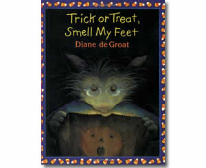 Trick or Treat, Smell My Feet - Halloween Books for the Classroom