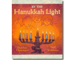 By the Hanukkah Light - Hanukkah Books for Kids