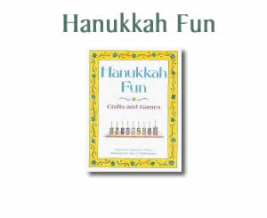 Crafts For Hanukkah - Hanukkah Fun: Crafts and Games and Activities for Kids