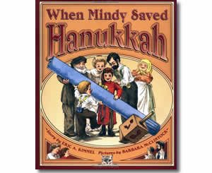 When Mindy Saved Hanukkah - Hanukkah Books for Kids
