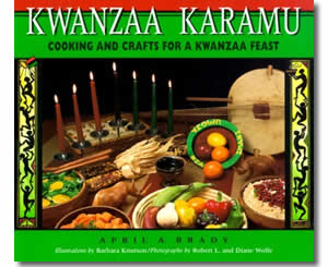 Kwanzaa Karamu: Cooking and Crafts for a Kwanzaa Feast - Kwanzaa Crafts and Activities for Kids