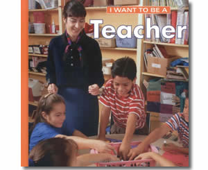 I Want to be a Teacher - Community Helper Labor Day Books for Kids