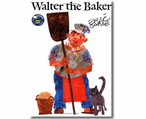 Walter the Baker - Community Helper Labor Day Books for Kids