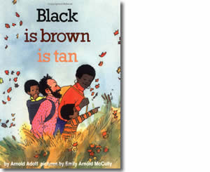Black is Brown is Tan - Dr. Martin Luther King, Jr. Day Books for Kids