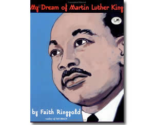 My Dream of Martin Luther King  - Dr. Martin Luther King, Jr. Day Books for Kids
