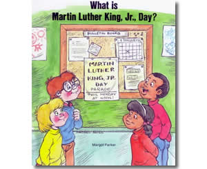 What is Martin Luther King Day?  - Dr. Martin Luther King, Jr. Day Books for Kids