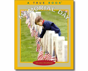 Memorial Day (True Books) - Memorial Day Books for Kids