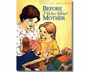 Before I Was Your Mother - Mother's Day Books for Kids
