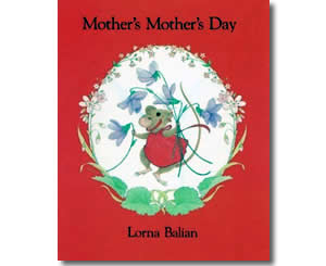 Mother's Mother's Day - Mother's Day Books for Kids