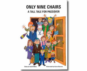 Only Nine Chairs: A Tall Tale for Passover - Jewish Passover Books for Kids