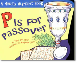 P Is for Passover - Jewish Passover Books for Kids
