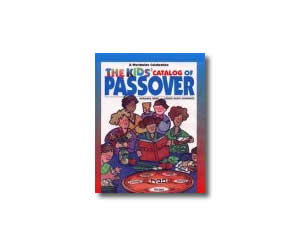 The Kids' Catalog of Passover: A Worldwide Celebration of Stories, Songs, Customs, Crafts, Food, and Fun - Religious Jewish Passover Crafts for Kids