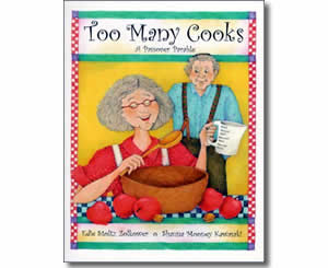 Too Many Cooks: A Passover Parable - Jewish Passover Books for Kids