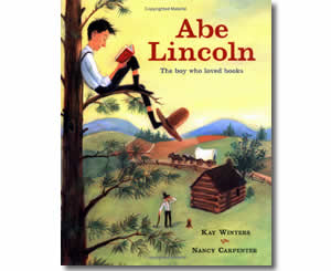 Abe Lincoln - The Boy Who Loved Books - Presidents Day Books for Kids