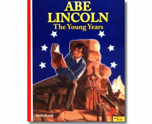 Abe Lincoln - The Young Years - Presidents Day Books for Kids