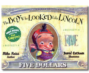 The Boy Who Looked Like Lincoln - Presidents Day Books for Kids
