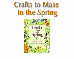 Crafts to Make in Spring  - Spring Crafts and Activities for Kids