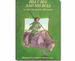 Billy Beg and His Bull: An Irish Tale - Patrick's Day Books for Kids