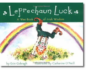 Leprechaun Luck: A Wee Book of Irish Wisdom - Patrick's Day Books for Kids