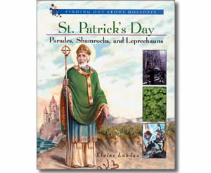 St. Patrick's Day Parades, Shamrocks, and Leprechauns - Patrick's Day Books for Kids