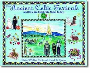 The Ancient Celtic Festivals: And How We Celebrate Them Today - Patrick's Day Books for Kids