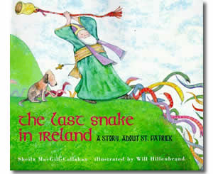 The Last Snake in Ireland: A Story About St. Patrick - Patrick's Day Books for Kids