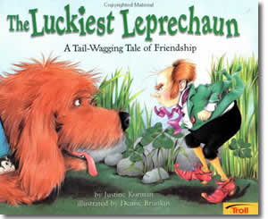 The Luckiest Leprechaun: A Tail-Wagging Tale of Friendship - Patrick's Day Books for Kids