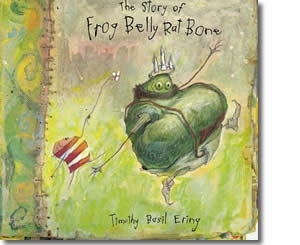 The Story of the Frog Belly Rat Bone  - Summer Books for Kids