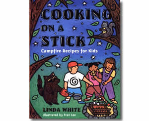 Cooking on a Stick: Campfire Recipes for Kids  - Summer Craft Books and Activities for Kids