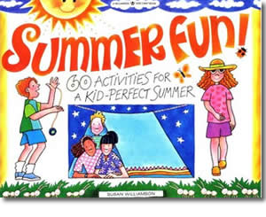 Summer Fun 60 Activities For A Kid Perfect