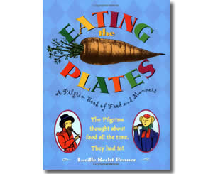 Eating The Plates : A Pilgrim Book Of Food And Manners - Thanksgiving Books for Kids