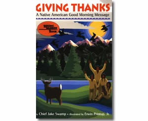 Giving Thanks: A Native American Good Morning Message - Thanksgiving Books for Kids