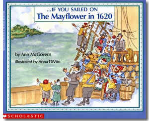 If You Sailed on the Mayflower in 1620 - Thanksgiving Books for Teachers