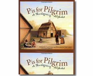 P is for Pilgrim: A Thanksgiving Alphabet - Thanksgiving Books for Teachers