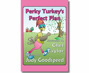 Perky Turkey's Perfect Plan - Thanksgiving Books for Kids