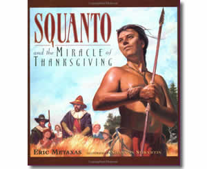 Squanto And The Miracle Of Thanksgiving - Thanksgiving Books for Teachers