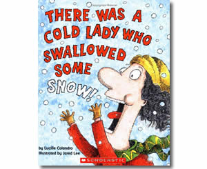 There Was a Cold Lady Who Swallowed Some Snow- Winter Books for Kids